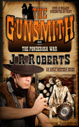 The Ponderosa War by J.R. Roberts (Print)