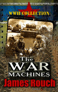 The War Machines by James Rouch (eBook)