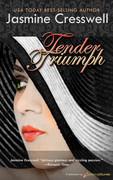 Tender Triumph by Jasmine Cresswell (eBook)
