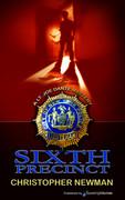Sixth Precinct by Christopher Newman (eBook)