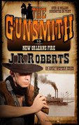 New Orleans Fire by J.R. Roberts (eBook)