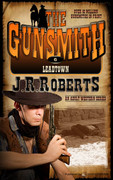 Leadtown by J.R. Roberts (eBook)