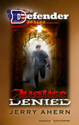 Justice Denied by Jerry Ahern (eBook)