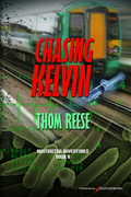 Chasing Kelvin by Thom Reese (eBook)