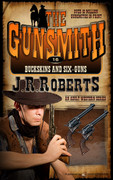 Buckskins and Six-Guns by J.R. Roberts (eBook)