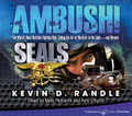 Ambush! by Kevin D. Randle (CD Audiobook)