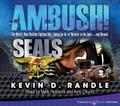 Ambush! by Kevin D. Randle (CD Audiobook)