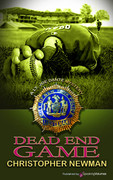 Dead End Game by Christopher Newman (Print)