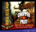 Chopper Pilot by Kevin D. Randle (CD Audiobook)