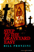 Step to the Graveyard Easy by Bill Pronzini (Print)