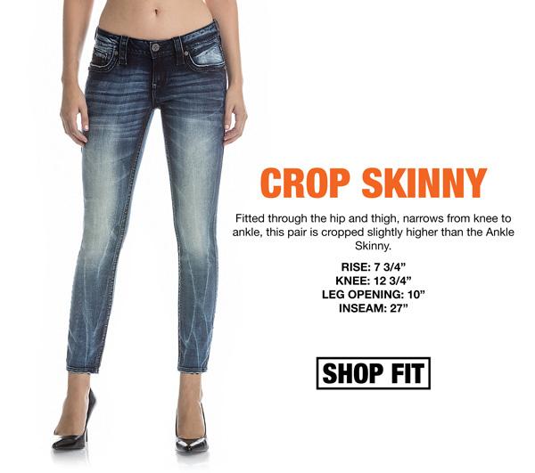 Crop Skinny