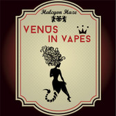 Venus in Vapes ecigforlife e-liquids