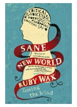 Sane New World Ruby Wax