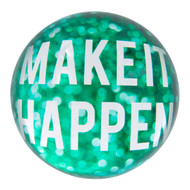 Paperweight 'Make It Happen'