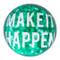 Paperweight 'Make It Happen'