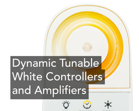 Dynamic Tunable White Controllers and Amplifiers