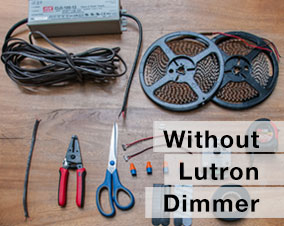 Kits without Lutron Dimmer