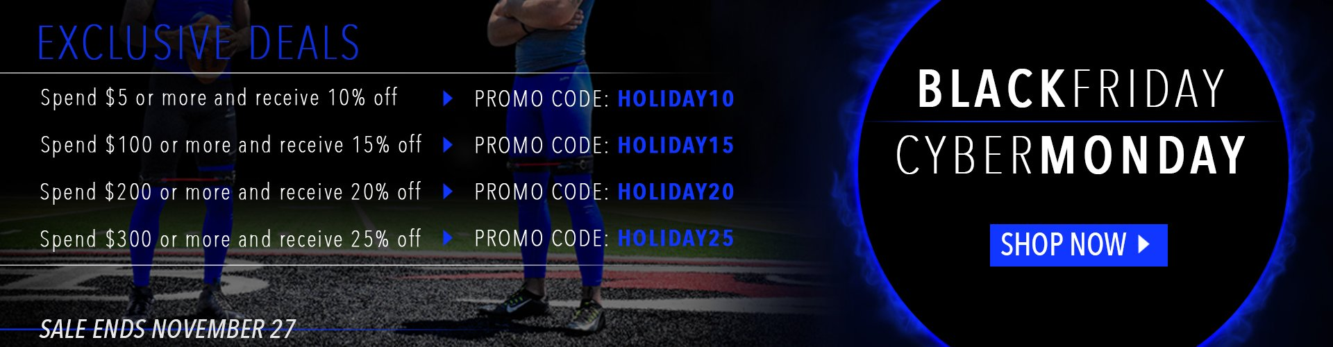 Black Friday and Cyber Monday 2017 Deals - Save 10-25% on every item - Shop All Products Now!