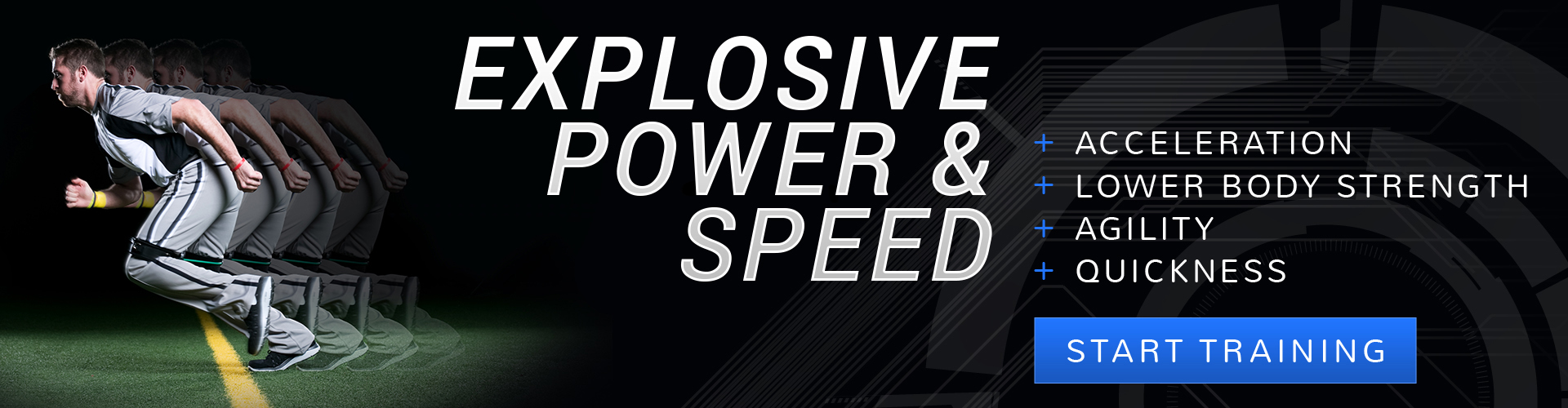Get explosive power and speed for all sports; acceleration, lower body strength, agility, quickness, off-season training.