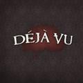 Deja Vu