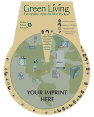 """The """"Green Living"""" wheel, a spinning wheel full of conservation ideas. Custom imprint available to get your message out there."""
