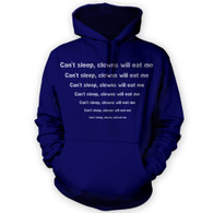 Can't sleep clowns will eat me Hoodie