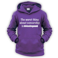 The Worst Thing About Censorship Kids Hoodie