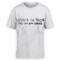 Listen to the Voices Kids T-Shirt