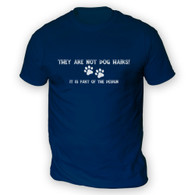 They Are Not Dog Hairs Mens T-Shirt