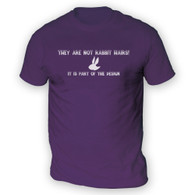 They Are Not Rabbit Hairs Mens T-Shirt