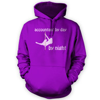 Accountant by Day Pole Dancer by Night Hoodie