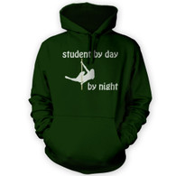 Student by Day Pole Dancer by Night Hoodie