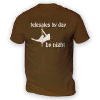 Telesales by Day Pole Dancer by Night Mens T-Shirt