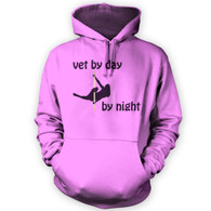 Vet by Day Pole Dancer by Night Hoodie