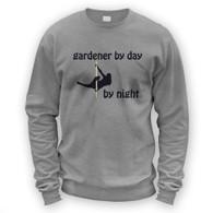 Gardener by Day Pole Dancer by Night Sweater