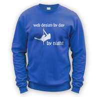 Web Design by Day Pole Dancer by Night Sweater