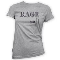 Rage Quit Womans T-Shirt