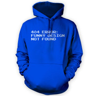404 Error Funny Design Not Found Hoodie