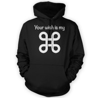 Your Wish Is My Command Hoodie