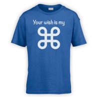 Your Wish Is My Command Kids T-Shirt