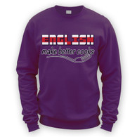 English Make Better Cooks Sweater