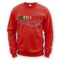 Portuguese Make Better Cooks Sweater
