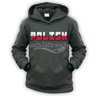 Polish Make Better Cooks Kids Hoodie