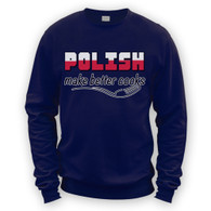 Polish Make Better Cooks Sweater