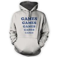 Games Games Games Hoodie
