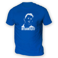 My Names Jeff Mens T-Shirt