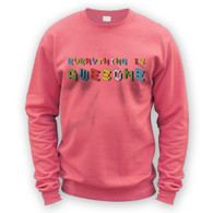 Everything is Awesome Sweater