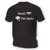 Small Far Away Mens T-Shirt