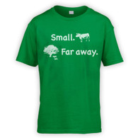 Small Far Away Kids T-Shirt