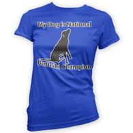 My Dog is Butt Ski Champ Womans T-Shirt